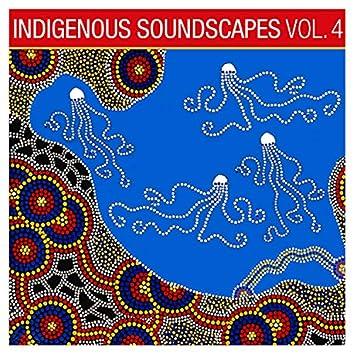 Indigenous Soundscapes, Vol. 4
