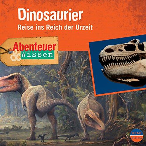 Dinosaurier - Reise ins Reich der Urzeit Titelbild