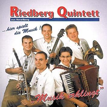 Musik erklingt - Riedberg Quintett