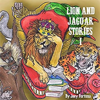Lion and Jaguar Stories I