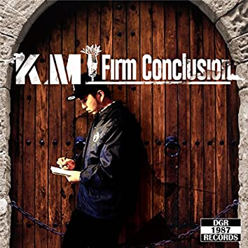 FIRM CONCLUSION