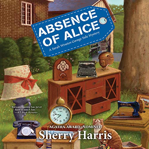 Absence of Alice Audiobook By Sherry Harris cover art