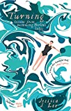 Turning: Lessons from Swimming Berlin's Lakes - Jessica J. Lee