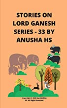 Stories on lord Ganesh series-33: From various sources of Ganesh Purana