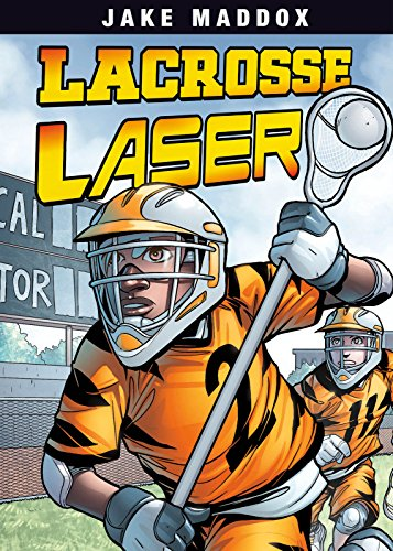 Lacrosse Laser (Jake Maddox Sports Stories)