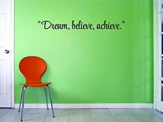 Top Selling Decals Dream, Believe, Achieve. Wall Art Size: 6 Inches X 20 Inches 22 Colors Available
