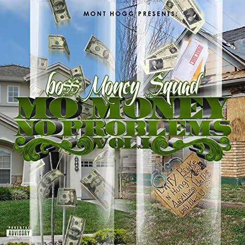 Bo$$ Money $quad