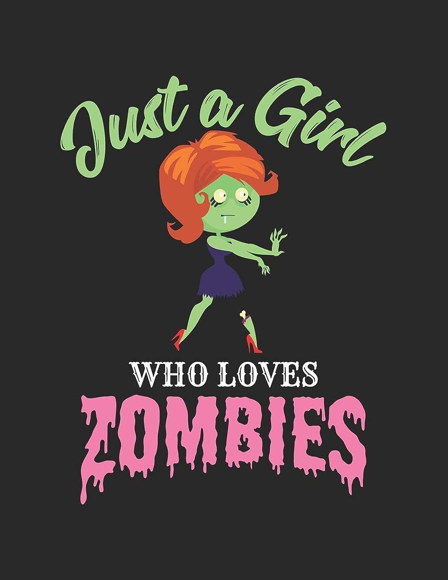 縫う篭意見Just A Girl Who Loves Zombies: Wide Ruled Composition Notebook Journal