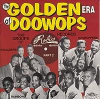 Golden Era of Doo Wops: Red Robin Groups 2