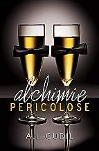Permalink to Alchimie pericolose (Pessimi Soggetti Vol. 1) PDF