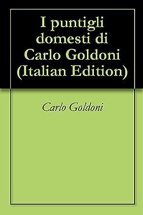 I puntigli domesti di Carlo Goldoni