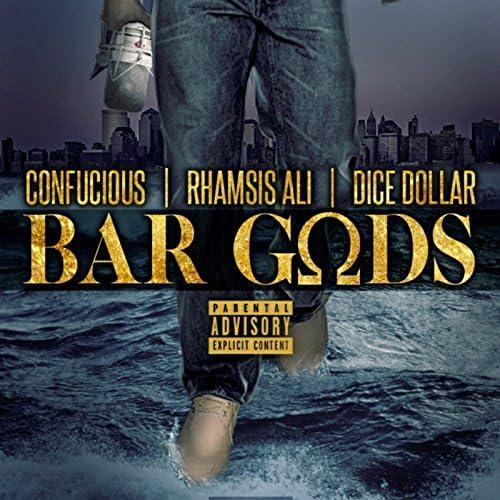 Confucious, Rhamsis Ali & Dice Dollar