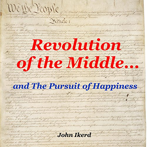 Revolution of the Middle... and the Pursuit of Happiness audiobook cover art