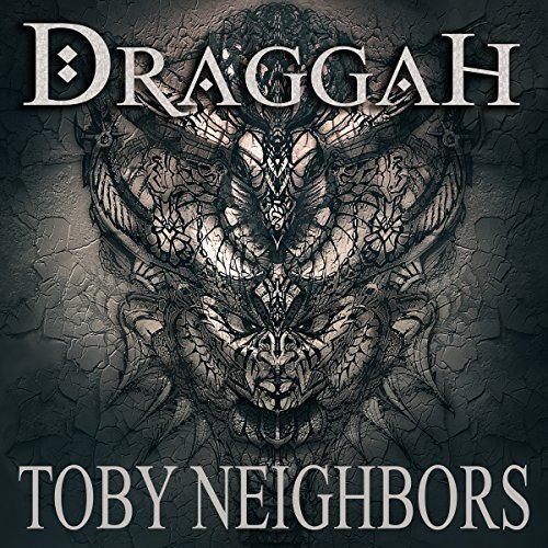 Draggah     The Avondale Series, Book 2              By:                                                                                                                                 Toby Neighbors                               Narrated by:                                                                                                                                 John Dzwonkowski of Eagleheart                      Length: 9 hrs and 6 mins     7 ratings     Overall 4.7