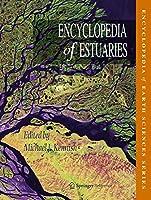 Encyclopedia of Estuaries (Encyclopedia of Earth Sciences Series)