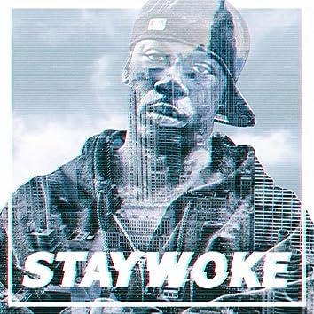 Stay Woke (feat. Safia Buddafly)