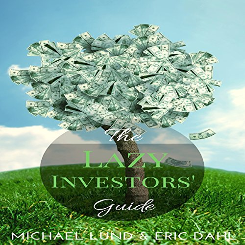 The Lazy Investors' Guide audiobook cover art