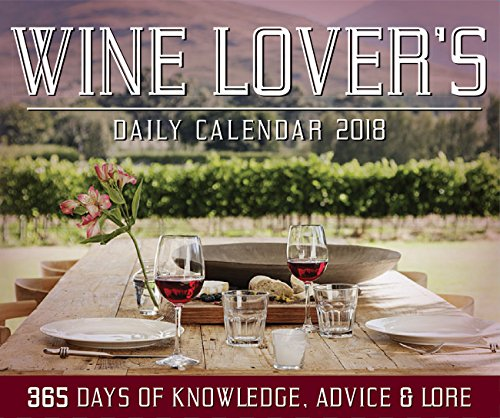 Wine Lover's Daily Calendar 2018 (Calendars 2018)