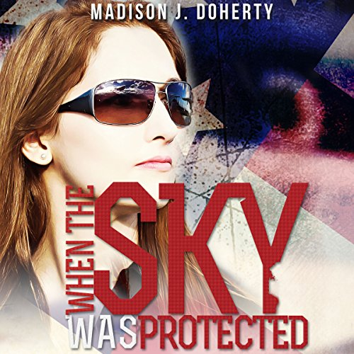 When the Sky Was Protected cover art
