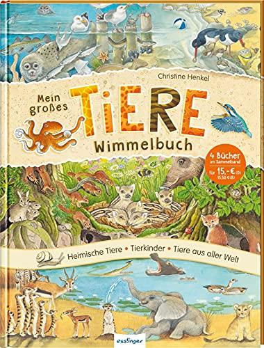 Mein großes Tiere-Wimmelbuch: Heimische Tiere, Tierkinder & Tiere aus aller Welt