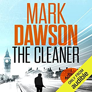 The Cleaner     John Milton, Book 1              By:                                                                                                                                 Mark Dawson                               Narrated by:                                                                                                                                 David Thorpe                      Length: 8 hrs and 58 mins     1,274 ratings     Overall 3.8