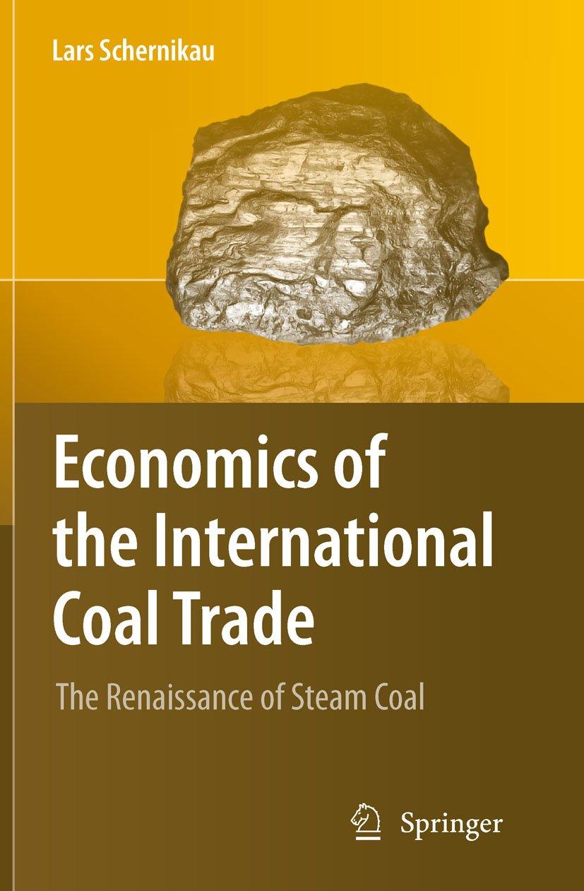 Economics of the International Coal Trade: The Renaissance of Steam Coal