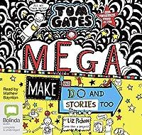 Mega Make and Do (and Stories Too!) (Tom Gates)