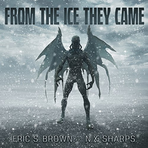 From the Ice They Came audiobook cover art