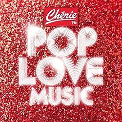 Chérie FM Pop Love Music