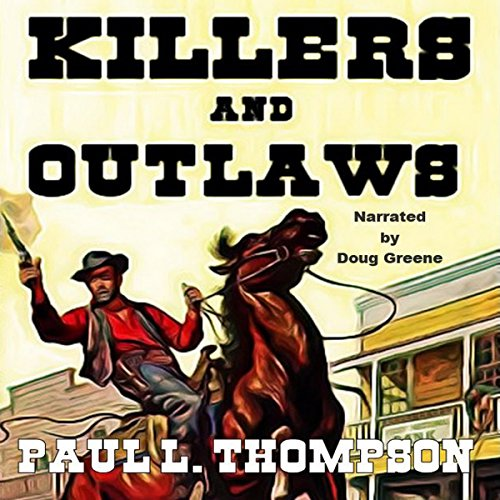 Killers and Outlaws audiobook cover art