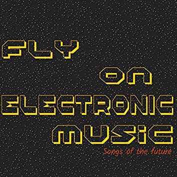 Fly On Electronic Music
