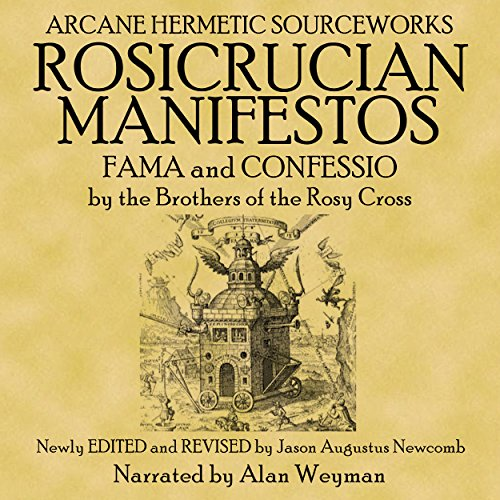The Rosicrucian Manifestos                   By:                                                                                                                                 The Rosicrucian Brothers                               Narrated by:                                                                                                                                 Alan Weyman                      Length: 1 hr and 18 mins     Not rated yet     Overall 0.0