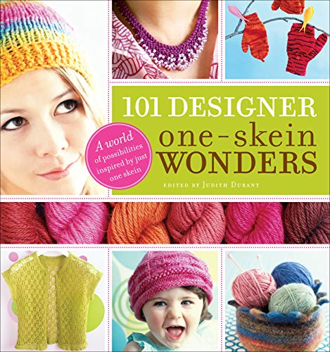 101 Designer One-Skein Wonders: A World of Possibilities Inspired by Just One Skein (English Edition)