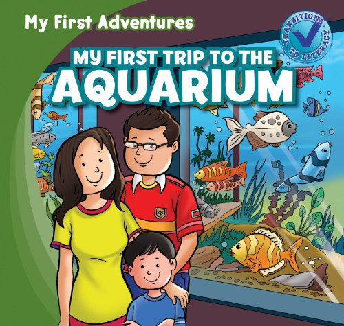 My First Trip to the Aquarium (My First Adventures)