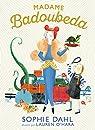 Madame Badoubeda  par Dahl