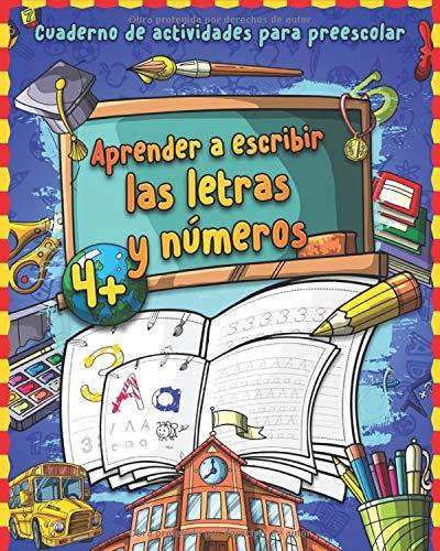 Aprender a escribir letras y números: Gran cuaderno de números y alfabeto - Libro para repasar los numeros y letras - Cuaderno de actividades y ... infantil Montessori | Libros infantil ⭐