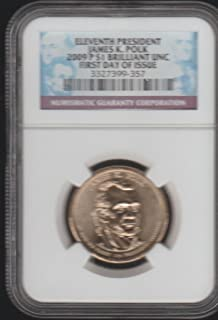 2009 P James K. Polk Presidential $1 BU First Day of Issue NGC
