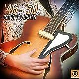'46 - '50 Radio Favorites, Vol. 2