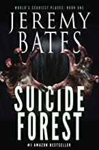 Download Book Suicide Forest (World's Scariest Places - A psychological horror thriller) PDF