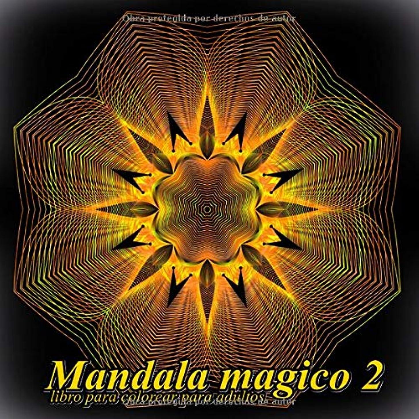 Mandala magico 2: libro para colorear para adultos (Volume 2) (Spanish Edition)
