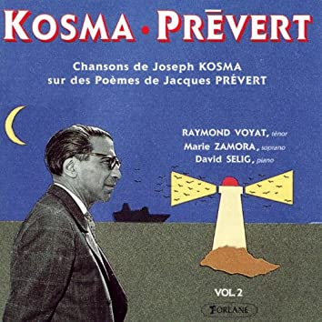 Kosma-Prévert : Chansons de Joseph Kosma sur des poèmes de Jacques Prévert