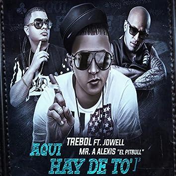 Aqui Hay De to (feat. Jowell & Alexis)