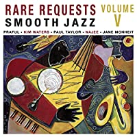 Rare Request: Smooth Jazz 5