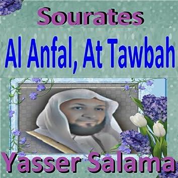 Sourates Al Anfal, At Tawbah (Quran - Coran - Islam)