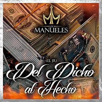 Del Dicho al Hecho (El Jr)
