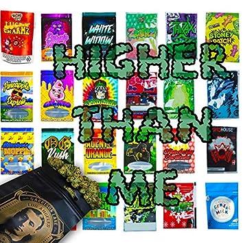 Higher Than Me