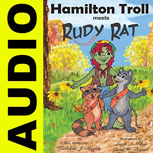 Hamilton Troll Meets Rudy Rat audiobook cover art