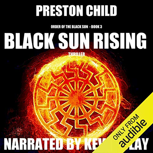 Black Sun Rising Audiobook By Preston Child cover art