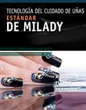 Estandar de Milady material de estudio sobre tecnologia del cuidado de las unas / Milady's Standard Nail Technology, Study...