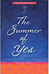 The Summer of Yes: An Ex-Nun's Story Kindle Edition